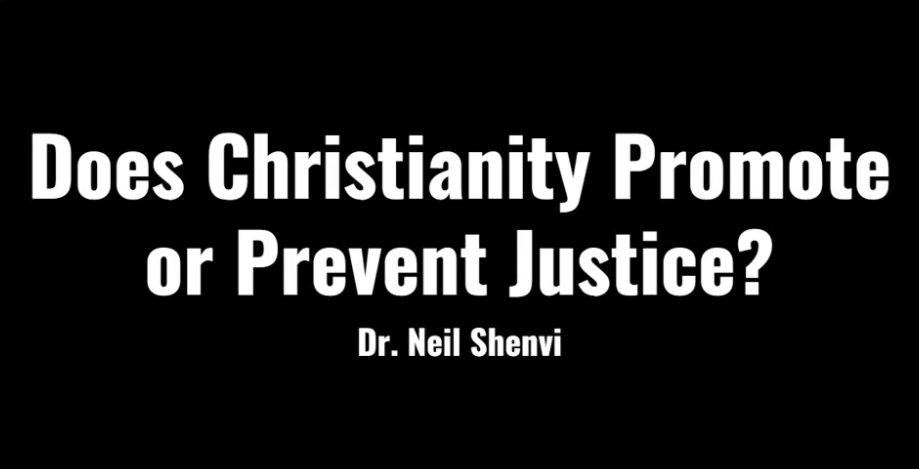 Does Christianity Promote or Prevent Justice?