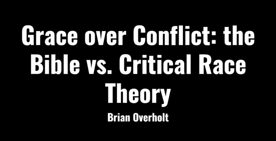 Grace Over Conflict: The Bible vs. Critical Race Theory